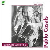 Bach: Cello Suites 4, 5, 6 by Pablo Casals