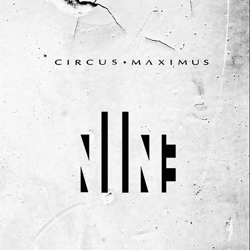 Play & Download Nine by Circus Maximus | Napster