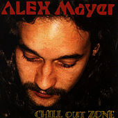 Play & Download Chill Out Zone by Alex Mayer | Napster