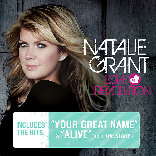 Play & Download Love Revolution by Natalie Grant | Napster