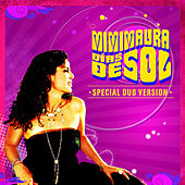 Dias de Sol Special Dub Version by Mimi Maura