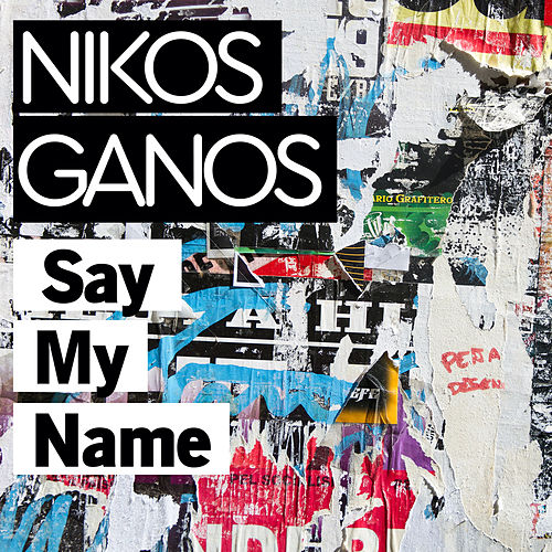 Say my name by Nicko (Νίκος Γκάνος)