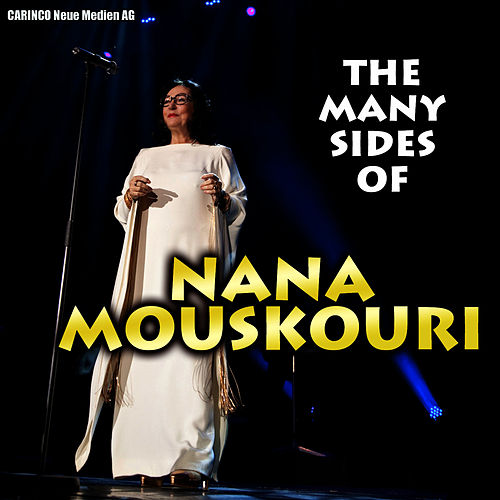 Nana Mouskouri - The Many Sides of by Nana Mouskouri