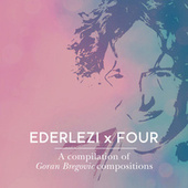 Ederlezi x Four by Various Artists