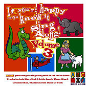 Play & Download If Your Happy And You Know It Volume 3 by Juice Music | Napster