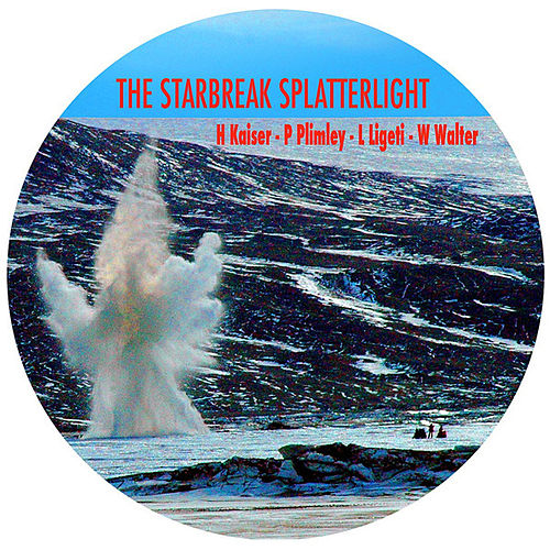 The Starbreak Splatterlight by Henry Kaiser