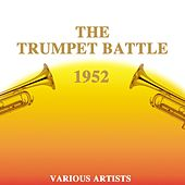 Play & Download The Trumpet Battle 1952 by Benny Carter | Napster