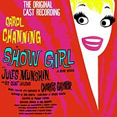 Play & Download Show Girl by Carol Channing | Napster