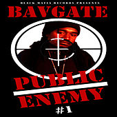 Play & Download Public Enemy #1 by Bavgate | Napster