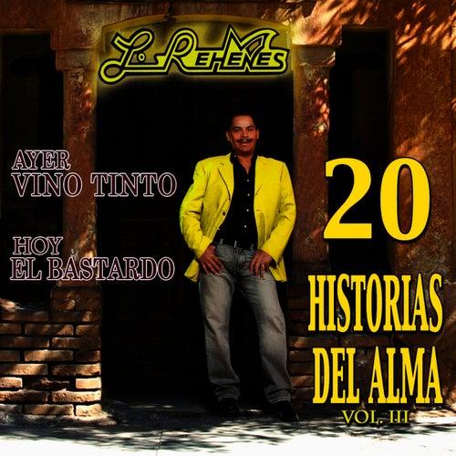 Play & Download 20 Historias Del Alma Vol.III by Los Rehenes | Napster