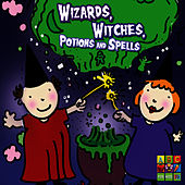 Play & Download Wizards Witches Potions And Spells by Juice Music | Napster