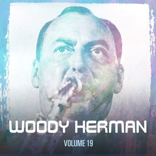 Volume 19 by Woody Herman