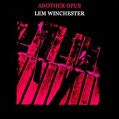 Play & Download Another Opus by Lem Winchester | Napster