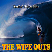 Surfin' Guitar Hits by The Wipe Outs