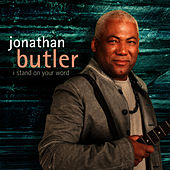 Play & Download I Stand On Your Word by Jonathan Butler | Napster