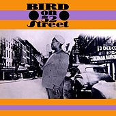 Play & Download Bird On 52nd Street by Charlie Parker | Napster