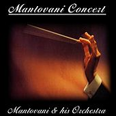 Play & Download Mantovani Concert by Mantovani & His Orchestra | Napster