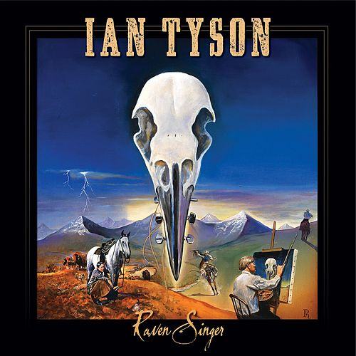 Play & Download Raven Singer by Ian Tyson | Napster
