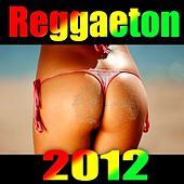 Play & Download Reggaeton 2012 by Los Reggaetronics | Napster