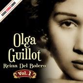 Play & Download Serie Cuba Libre: Olga Guillot, Reina del Bolero Vol. 1 by Olga Guillot | Napster