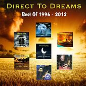 The Best of 1996 - 2012 by Direct to Dreams