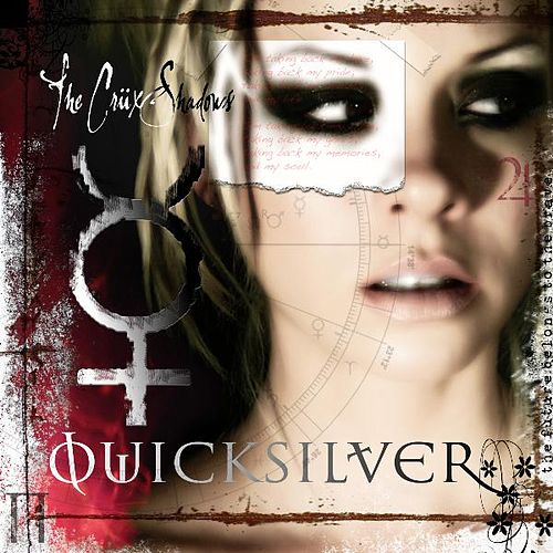 Quicksilver by The Crüxshadows