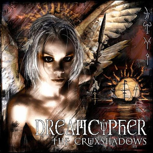Play & Download Dreamcypher by The Crüxshadows | Napster
