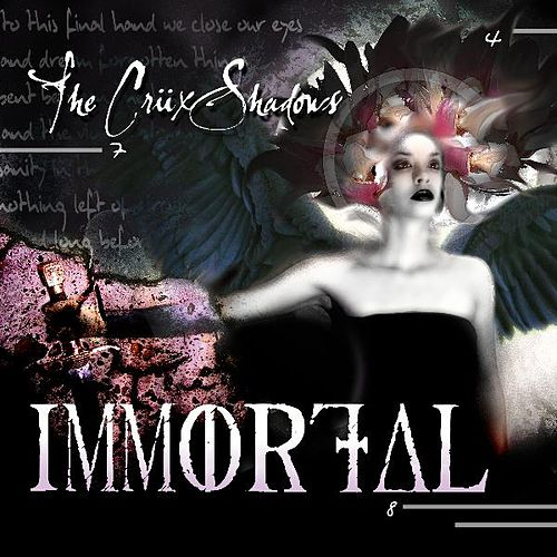 Play & Download Immortal by The Crüxshadows | Napster