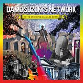 Play & Download Sette modi per salvare Roma by Damo Suzuki's Network | Napster