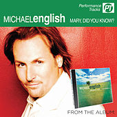 Play & Download Mary, Did You Know? (Perfomance Track) by Michael English | Napster