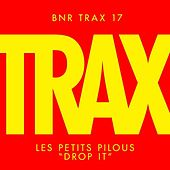 Drop It by Les Petits Pilous