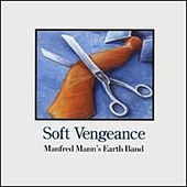 Play & Download Soft Vengeance by Manfred Mann | Napster