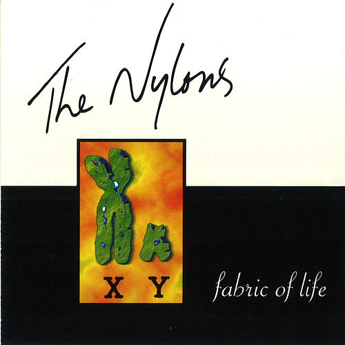 Play & Download Fabric Of Life by The Nylons | Napster