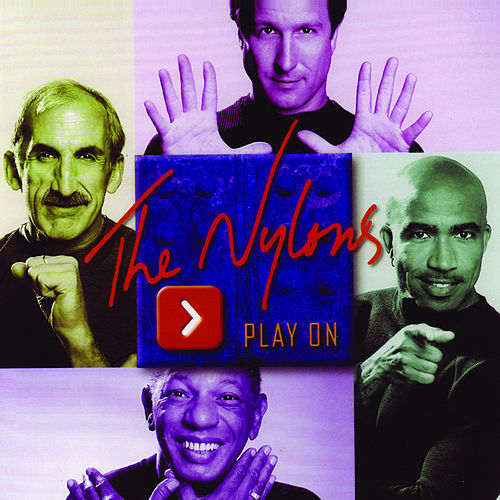 Play & Download Play On by The Nylons | Napster