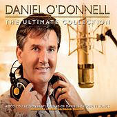 Play & Download The Ultimate Collection by Daniel O'Donnell | Napster