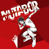 Play & Download Mutabor Live by Mutabor | Napster