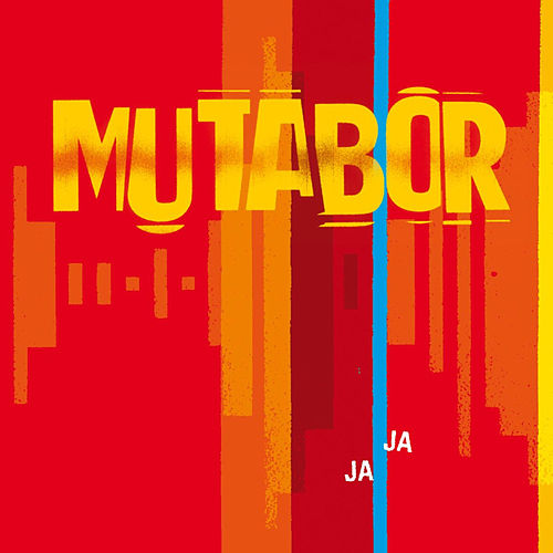 Play & Download Ja Ja by Mutabor | Napster