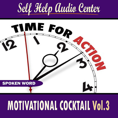 Play & Download Motivational Cocktail Vol. 3 by Self Help Audio Center | Napster