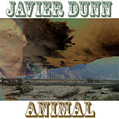 Animal - Single by Javier Dunn