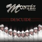 Play & Download Descuide by Montéz De Durango | Napster