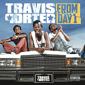 Play & Download From Day 1 by Travis Porter | Napster