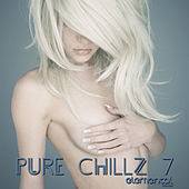 Play & Download Pure Chillz 7 by Various Artists | Napster