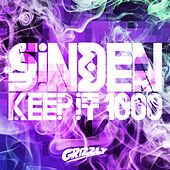Play & Download Keep It 1000 by Sinden | Napster