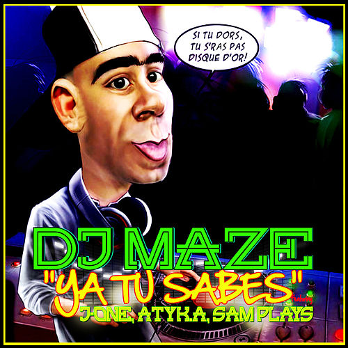 Play & Download Ya Tu Sabes by DJ Maze | Napster