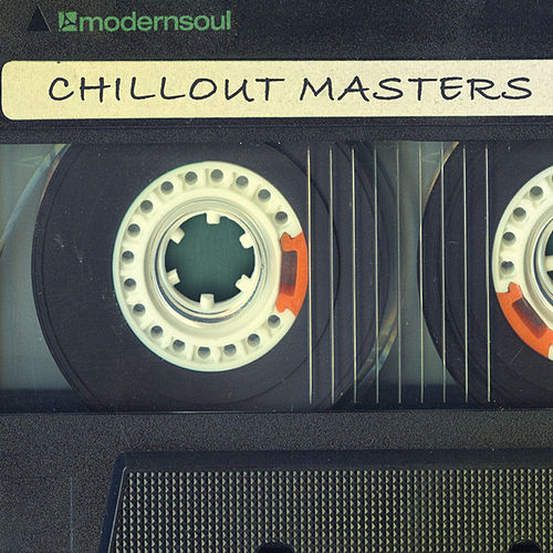 Chillout Masters by Various Artists