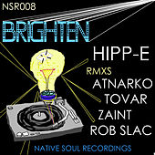 Play & Download Brighten by Hipp-E | Napster