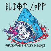 Play & Download Shark Wolf Rabbit Snake by Eliot Lipp | Napster