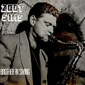 Play & Download Brother In Swing by Zoot Sims | Napster