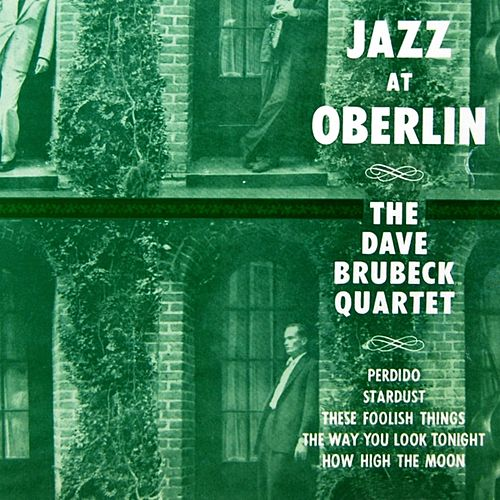 Play & Download Jazz At Oberlin by Dave Brubeck | Napster