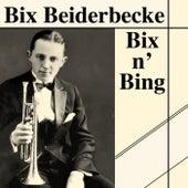 Bix n' Bing by Bix Beiderbecke